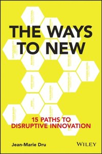 Ways to New (inbunden)