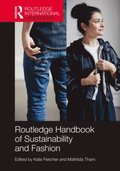 Routledge Handbook of Sustainability and Fashion