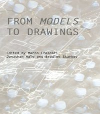 FROM MODELS TO DRAWINGS FRASCARI (h�ftad)