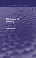 Attributes of Memory (Psychology Revivals)