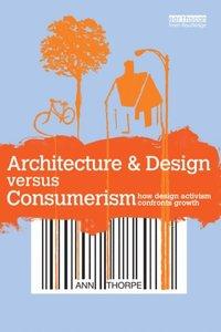 Architecture & Design versus Consumerism (h�ftad)
