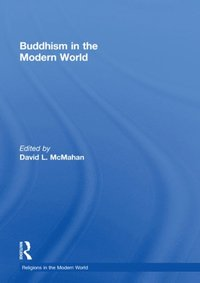 Buddhism in the Modern World (e-bok)