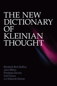 New Dictionary of Kleinian Thought (h�ftad)