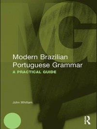 Modern Brazilian Portuguese Grammar (e-bok)