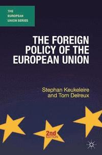 The Foreign Policy of the European Union (h�ftad)