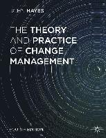 The Theory and Practice of Change Management (h�ftad)