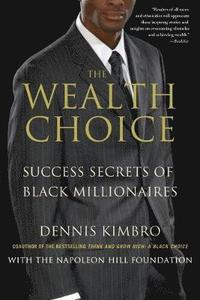 The Wealth Choice (h�ftad)