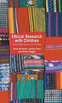 Ethical Research with Children (inbunden)