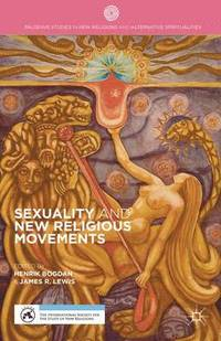 Sexuality and New Religious Movements (inbunden)