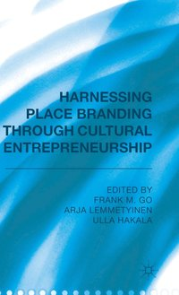 Harnessing Place Branding Through Cultural Entrepreneurship (inbunden)