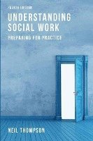 Understanding Social Work (h�ftad)