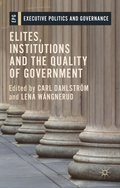 Elites, Institutions and the Quality of Government