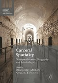 Carceral Spatiality