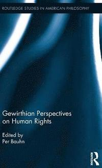 Gewirthian Perspectives on Human Rights