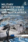 Military Intervention in the Middle East and North Africa