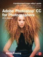Adobe Photoshop CC for Photographers, 2014 Release (h�ftad)