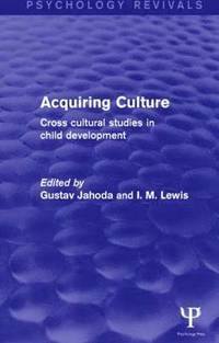 Acquiring Culture (Psychology Revivals) (h�ftad)