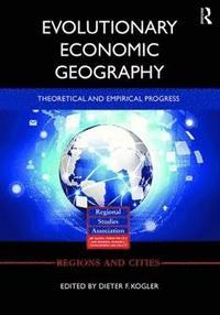 Evolutionary Economic Geography (inbunden)
