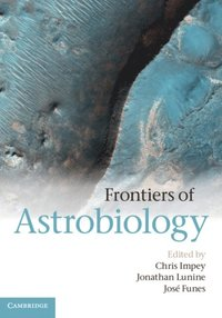 Frontiers of Astrobiology