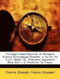 Correspondance Secrette De Plusieurs Gra (häftad)