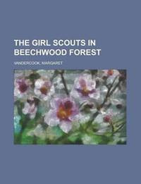 The Girl Scouts in Beechwood Forest (h�ftad)