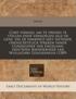 Cort Verhael Om Te Vreden Te Stellen Ende Vernoegen Alle de Gene, Die de Waerheit Niet Wetende, Ondiscretelick Spreken Vande Coninginne Van Engeland, Va[n?]den Baenderheer Van Wyllughby Gouuerneur