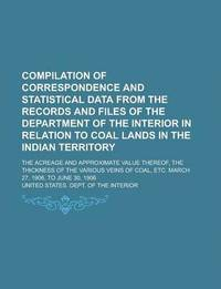 compilation of correspondence and statistical data from the records and files of the department