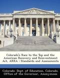 Colorado's Race to the Top and the American Recovery and Reinvestment ACT, Arra