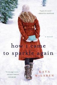 How I Came to Sparkle Again (h�ftad)
