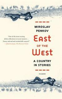 East of the West: A Country in Stories (h�ftad)
