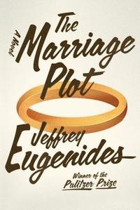 The Marriage Plot (inbunden)