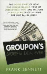 Groupon's Biggest Deal Ever (h�ftad)