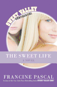 The Sweet Life: The Serial (inbunden)