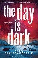The Day Is Dark (h�ftad)