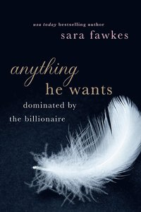 Anything He Wants (h�ftad)