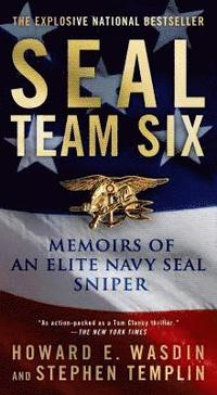 Seal Team Six: Memoirs of an Elite Navy Seal Sniper (pocket)