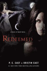 Redeemed: A House of Night Novel (h�ftad)