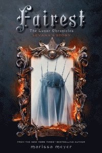 Fairest: The Lunar Chronicles: Levana's Story (e-bok)