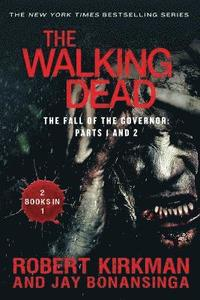 The Walking Dead: The Fall of the Governor: Parts 1 and 2 (h�ftad)