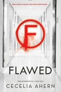 Flawed / Cecelia Ahern.