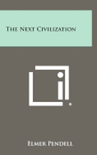 The Next Civilization (h�ftad)