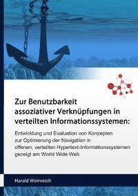 Zur Benutzbarkeit Assoziativer Verknupfungen in Verteilten Informationssystemen (häftad)