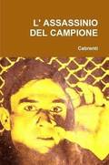 L' Assassinio Del Campione