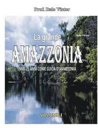 La grande Amazzonia (häftad)