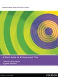 Short Guide to writing about Film:Pearson New International Edition