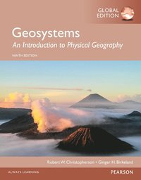 Geosystems: An Introduction to Physical Geography, Global Edition (h�ftad)
