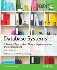 Database Systems: A Practical Approach to Design, Implementation, and Management, Global Edition ()