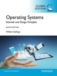 Operating Systems: Internals and Design Principles, Global Edition ()