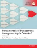 Fundamentals of Management: Management Myths Debunked!, Global Edition