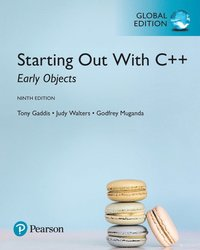 Starting Out with C++: Early Objects, Global Edition